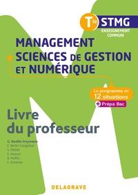 Management, Sciences de gestion et numérique enseignement commun - Le programme en situations Tle STMG, Livre du professeur