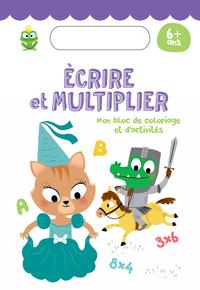 6+ écrire et multiplier princesse et chevalier
