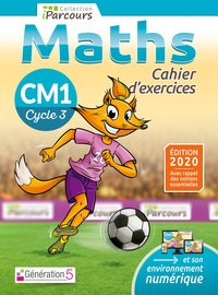 Cahier d'exercices iParcours maths CM1 (2020)