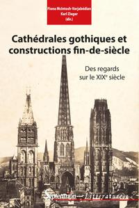 Cathédrales gothiques et constructions fin de siècle