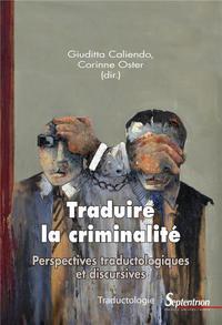 Traduire la criminalité