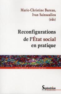 Reconfigurations de l'État social en pratique