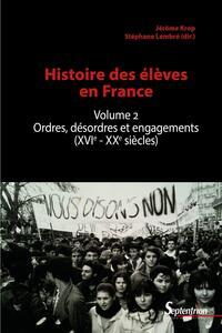 Histoire des élèves en France. Volume 2