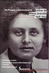 Lettres de Milena Jesenská 1938-1944 de Prague à Ravensbrück
