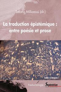 La traduction épistémique : entre la poésie et la prose