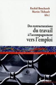 Des restructurations du travail à l'accompagnement vers l'emploi individualisation et responsabilisation