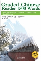 Graded Chinese Reader 1500 Words (+MP3) (Chinois avec Pinyin)