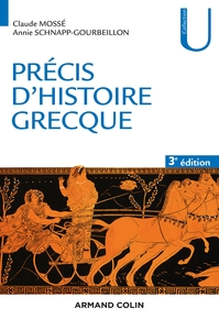 Précis d'histoire grecque - 3e éd. - Du début du deuxième millénaire à la bataille d'Actium