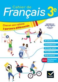 Cahier de Français 3e Éd 2020 - Cahier de l'élève