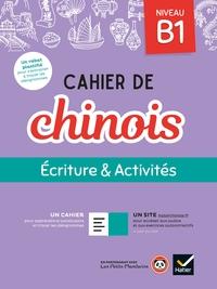 Cahier de chinois B1 - Éd. 2020 - Cahier élève + accès site
