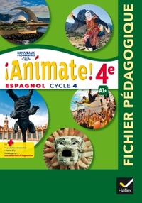 !Animate! Espagnol 4e - 2ème année, Livre du professeur