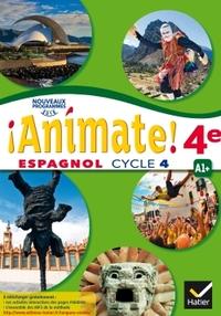 !Animate! Espagnol 4e - 2ème année, Livre de l'élève