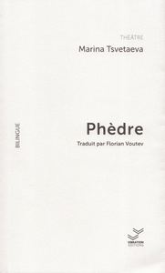 PHEDRE -  THEATRE BILINGUE - THEATRE BILINGUE RU-FR