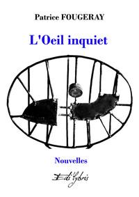 L'OEIL INQUIET