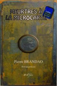 MEURTRES À LA MICROCARTE