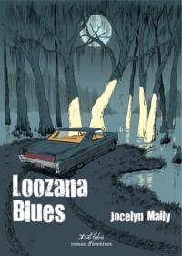 LOOZANA BLUES