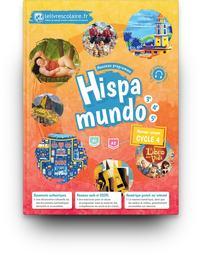 Hispamundo Espagnol Cycle 4, Livre de l'élève