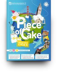 Piece of cake Anglais Cycle 4, Livre de l'élève