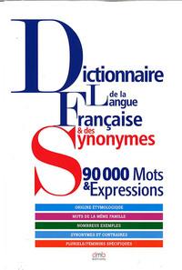 DICTIONNAIRE DE LA LANGUE FRANCAISE ET DES SYNONYMES