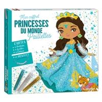 Mon coffret paillettes - Princesses du monde