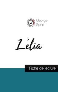 Lélia de George Sand (fiche de lecture et analyse complète de l'oeuvre)