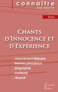 FICHE DE LECTURE CHANTS D'INNOCENCE ET D'EXPERIENCE (ANALYSE LITTERAIRE DE REFERENCE ET RESUME COMPL