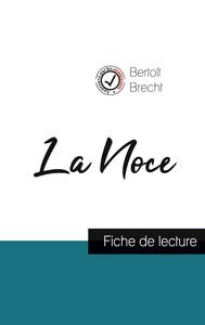 La Noce de Bertolt Brecht (fiche de lecture et analyse complète de l'oeuvre)