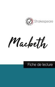 Macbeth de Shakespeare (fiche de lecture et analyse complète de l'oeuvre)