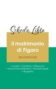 Scheda libro Il matrimonio di Figaro di Beaumarchais (analisi letteraria di riferimento e riassunto completo)