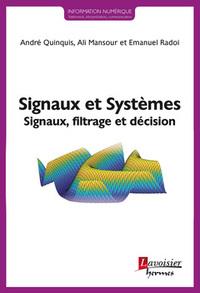 SIGNAUX ET SYSTEMES (COLLECTION INFORMATION NUMERIQUE)