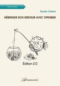 HEBERGER SON SERVEUR AVEC OPENBSD - EDITION 2.0