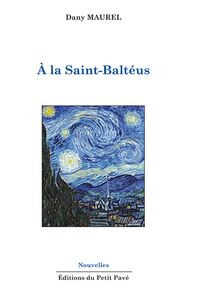 À la Saint-Baltéus