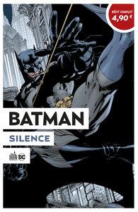 OPÉRATION ÉTÉ 2020 - Batman Silence