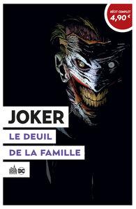 OPÉRATION ÉTÉ 2020 - Joker Le Deuil de la famille