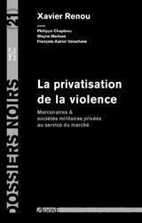 La Privatisation de la Violence