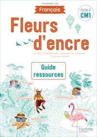 Fleurs d'encre CM1, Guide pédagogique + CD-Rom