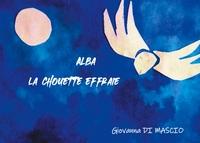 ALBA LA CHOUETTE EFFRAIE