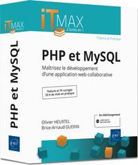PHP et MySQL - Cours et Exercices corrigés - Maîtrisez le développement d'une application web collab