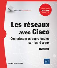 Les réseaux avec Cisco - Connaissances approfondies sur les réseaux (4e édition)