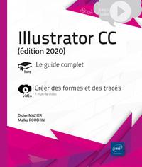 Illustrator CC (édition 2020) - Complément vidéo : Créer des formes et des tracés