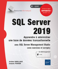 SQL Server 2019 - Apprendre à administrer une base de données transactionnelle avec SQL Server Manag
