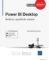 Power BI Desktop - Renforcer, approfondir, explorer