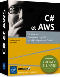 C# et AWS - Coffret de 2 livres : Exploitation des services cognitifs pour l'Intelligence artificiel