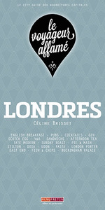 LE VOYAGEUR AFFAME - LONDRES