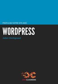 Propulsez votre site avec WordPress