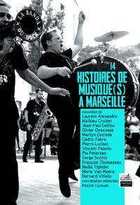 14 histoires de musique(s) à Marseille