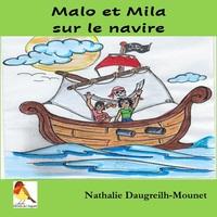 Malo et Mila sur le navire