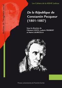DE LA REPUBLIQUE DE CONSTANTIN PECQUEUR (1801-1887)