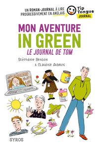 Mon aventure in green - Le journal de Tom