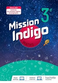 Mission Indigo Mathématiques 3e, Livre de l'élève